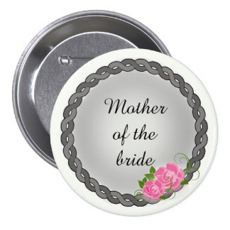 Pink Roses Gray Wreath Mother/Grandmother of Bride Pinback Button
