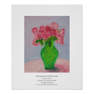 Pink Roses in Green Vase Poster