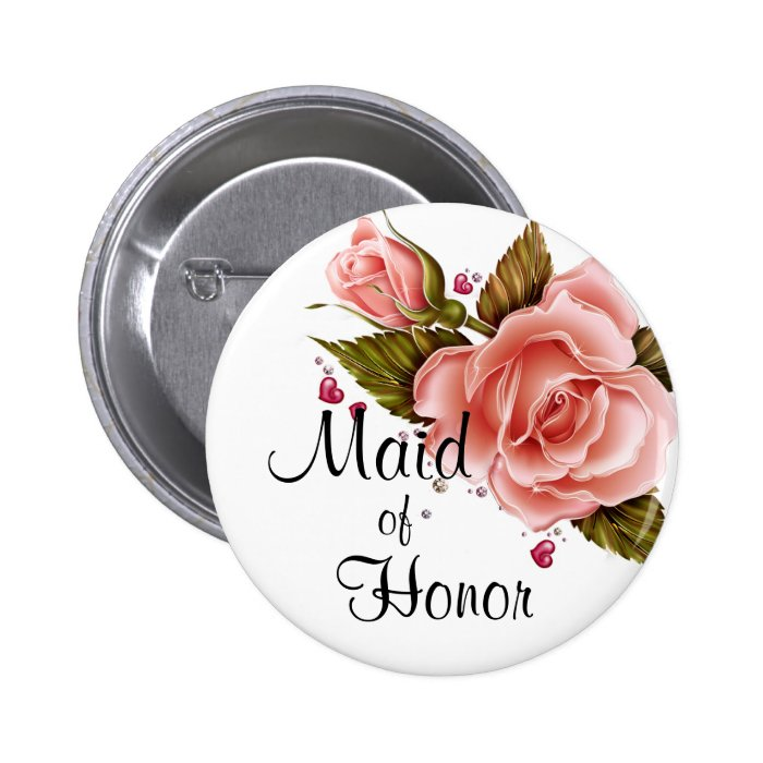 Pink Roses Maid of Honor Pinback Button