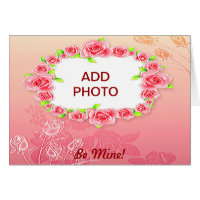 Pink Roses Valentine Add Your Photo Card