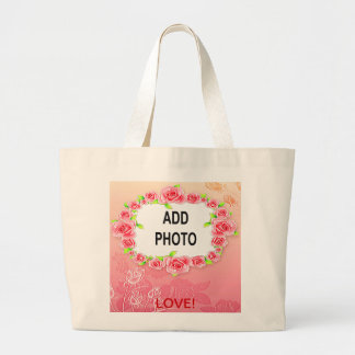 Pink Roses Valentine Add Your Photo Large Tote Bag