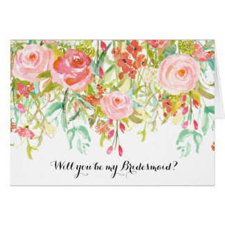 Pink Roses Watercolor Floral Be My Bridesmaid Card