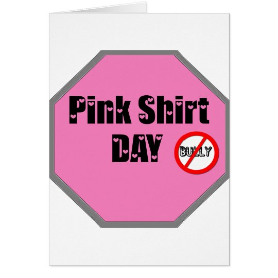 Pink Shirt Day Card