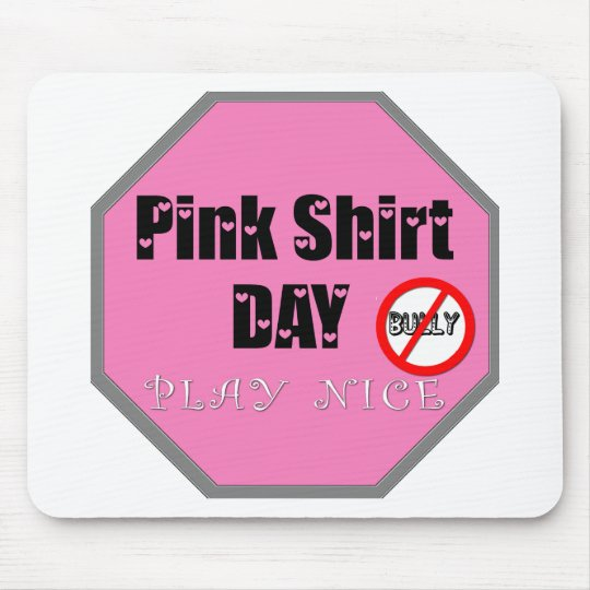 PINK SHIRT DAY MOUSE PAD