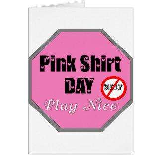 Pink Shirt Day Play Nice Greeting Card