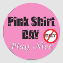 Pink Shirt Day Play Nice Classic Round Sticker