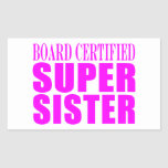 Pink Sisters Birthdays & Christmas : Super Sister Rectangle Sticker