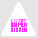 Pink Sisters Birthdays & Christmas : Super Sister Triangle Sticker