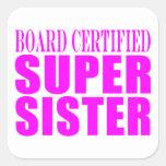 Pink Sisters Birthdays & Christmas : Super Sister Square Sticker