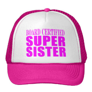 Pink Sisters Birthdays & Christmas : Super Sister Trucker Hat