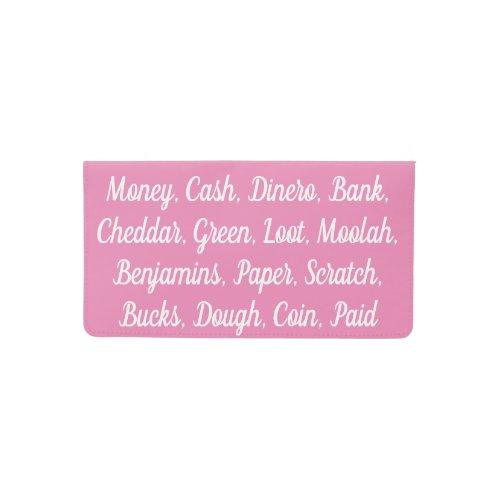 Pink Slang For Money Checkbook Cover