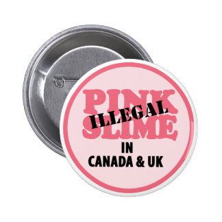Pink Slime Pinback Button
