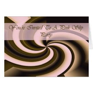 Pink Slip Party Invite Card
