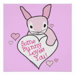 Pink Some Bunny Loves You Poster