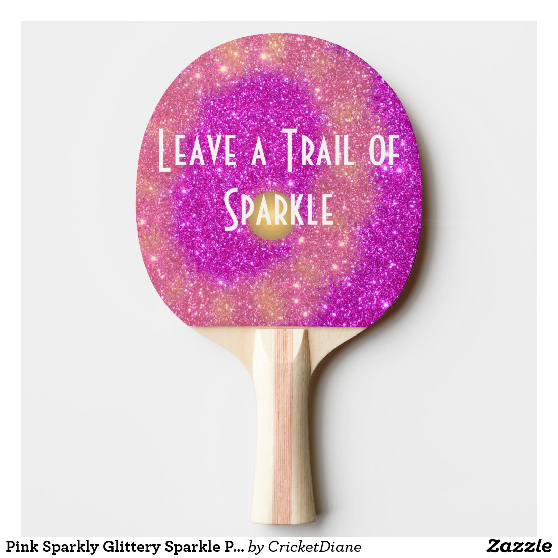Pink Sparkly Glittery Sparkle Ping Pong Girl Ping Pong Paddle