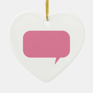 Pink speech bubble custom saying personalized gift ceramic ornament