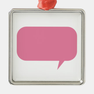 Pink speech bubble custom saying personalized gift metal ornament