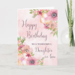 "Pink Spring Flowers Daughter in law Birthday Card<br><div class=""desc"">Birthday card for daughter in law with pretty pink watercolor flowers and thoughtful verse.</div>"