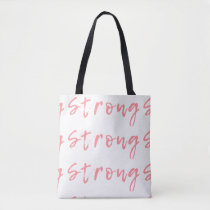 Pink Strong Tote Bag