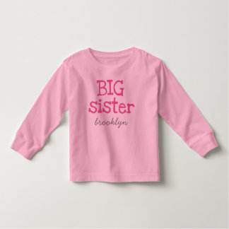 Pink Text Big Sister Add a Name Toddler T-shirt