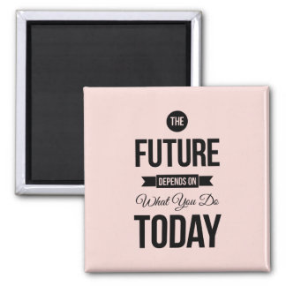 Pink The Future Inspirational Quote 2 Inch Square Magnet