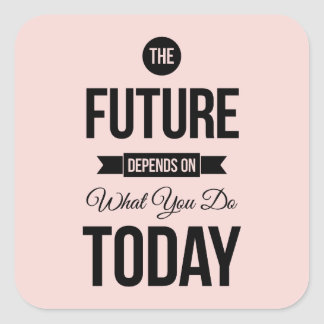 Pink The Future Wise Words Quote Square Sticker
