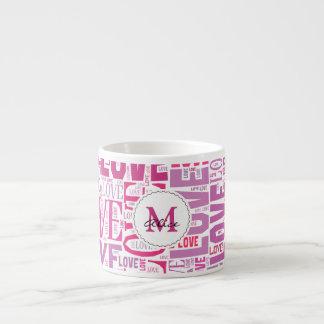 Pink Tone Inscriptions Love Pattern with Monogram 6 Oz Ceramic Espresso Cup