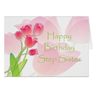 Pink Tulip Birthday Card for Step Sister