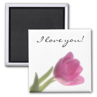 Pink Tulip, I love you! 2 Inch Square Magnet
