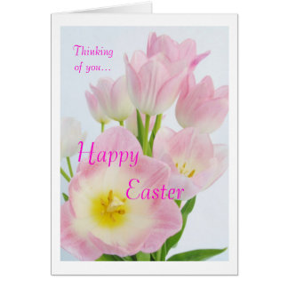 Pink Tulips: Happy Easter:Thinking of you Card