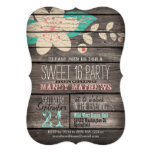 Pink & Turquoise Rustic Wood Sweet 16 Party 5x7 Paper Invitation Card