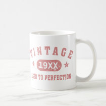 Pink Vintage Aged to Perfection Mug