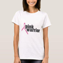 pink warrior (breast cancer) T-Shirt