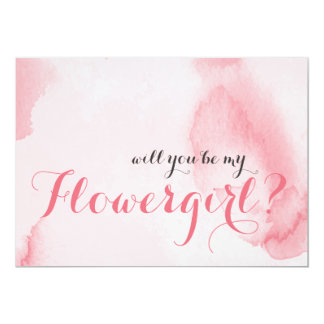Pink Watercolor   Will you be my Flowergirl Card