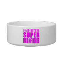 Pink Wedding Favors : Super Maid of Honor Bowl