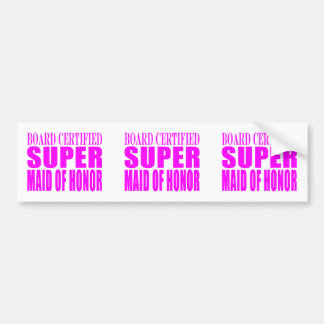 Pink Wedding Favors : Super Maid of Honor Bumper Sticker