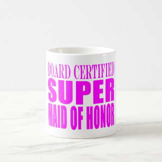 Pink Wedding Favors : Super Maid of Honor Coffee Mug