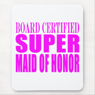 Pink Wedding Favors : Super Maid of Honor Mouse Pad