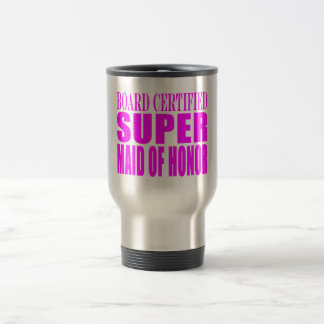 Pink Wedding Favors : Super Maid of Honor Travel Mug