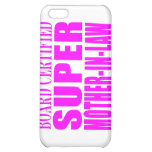Pink Wedding Favors & Thanks : Super Mother in Law Case For iPhone 5C