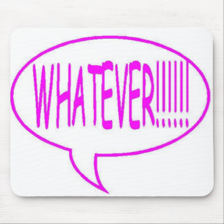 Pink Whatever Speech Bubble Mouse Pad