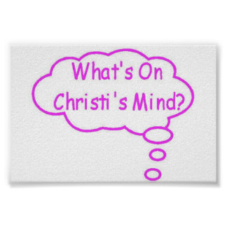 Pink What's On Christi's Mind Thought Bubble Poster