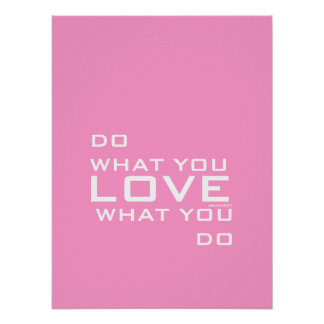 Pink White Do What You Love Modern Word Art Poster