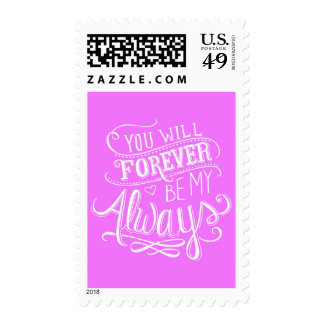 PINK WHITE YOU WILL FOREVER BE MY ALWAYS QUOTES LO POSTAGE