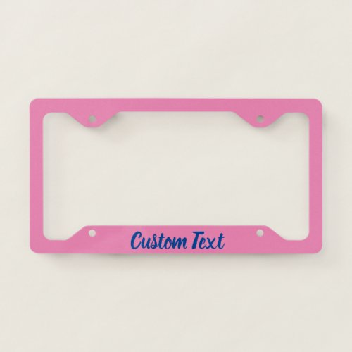 Pink with Blue Script License Plate Frame