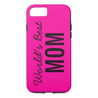 Pink World's Best Mom Custom iPhone 7 Case