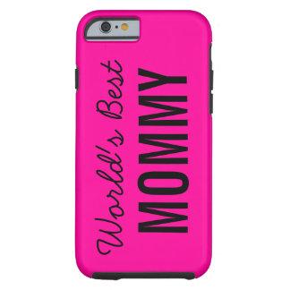 Pink World's Best Mommy Custom iPhone 6 Case