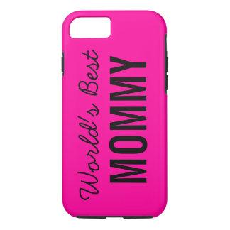 Pink World's Best Mommy Custom iPhone 7 Case