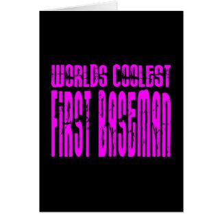 Pink Worlds Coolest First Baseman Card