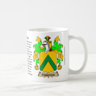 Pinkerton, the Origin, the Meaning and the Crest Coffee Mug